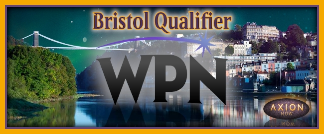 WPN Qualifier - Bristol  Preview Image