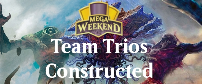 Team Trio Constructed - Mega Weekend Preview Image