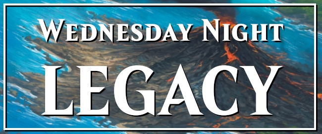 Monthly Wednesday Night Legacy! Preview Image
